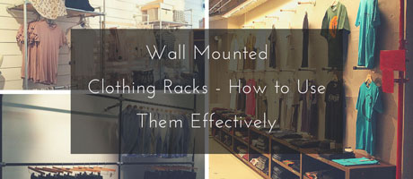Wall Mounted Clothing Racks - How To Use Them Effectively Image